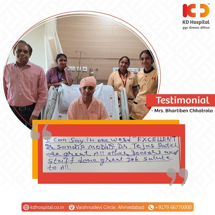 KD Hospital offers heartfelt gratitude to our patient Mrs. Bhartiben Chhatrola admitted under Dr. Sandip Modh for having said kind word for us. Your appreciation keeps our frontliners motivated to do their best.  #KDHospital #MultiSpecialtyHospital #Compassion #Doctors #Diagnosis #Therapeutics #goodhealth #patienttestimonial #patient #testimonial #testimony #soical #socialmediamarketing #digitalmarketing #wellness #wellnessthatworks #Ahmedabad #Gujarat #India