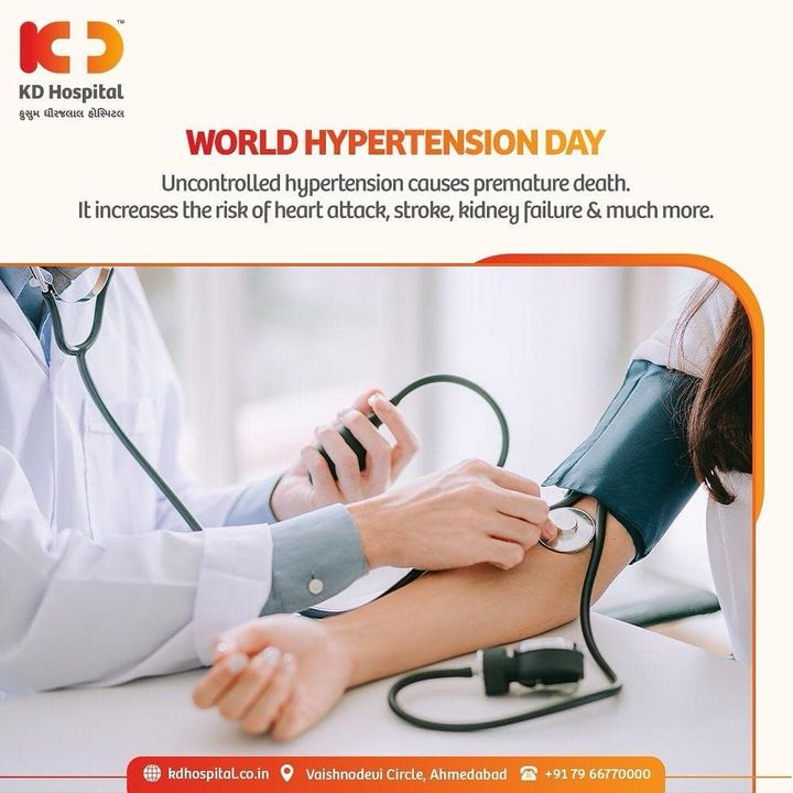 Otherwise known as a silent killer, hypertension in any individual for a chronic period could damage his/her brain, kidneys, lung, heart and vessels. Blood pressure in a healthy adult should be measured at intervals to ensure timely treatment and prevention of this deadly condition.  #KDHospital #WorldHypertensionDay #Hypertension #HighBloodPressure #Physician #Compassion #Safety #PatientSafety #SafetyComesFirst #SafetyFirst #SafetyMeasures #Diagnosis #Therapeutics #Awareness  #wellnessthatworks #Nusring #NABHHospital #QualityCare #hospitals #doctors #healthcare #medical #health #physicians #surgery #surgeon #Ahmedabad #Gujarat #India