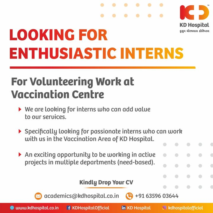 Looking for motivated interns to join our Covid-19 Vaccination Centre at KD Hospital for a duration of 2-3 months.   For further information contact academics@kdhospital.co.in or +916359603644  #KDHospital #intern #internship #Hiring #Covid #Covid19 #WeAreHiring  #HiringAlert #Connections #wellness #goodhealth #wellnessthatworks #Nusring #NABHHospital #QualityCare #hospitals #healthcare #physicians #surgeon #Ahmedabad #Gujarat #India