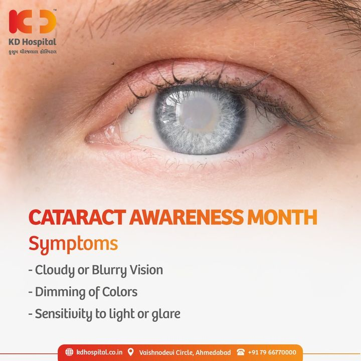 Cataract Awareness Month means to raise awareness about the fact that cataract is the major source of blindness all over the world that can be prevented with treatment at the right time.   #KDHospital #CataractAwarenessMonth #CataractAwareness #Cataract #eyecare #ophthalmology #cataractsurgery #Eyes #Health  #Doctor #Sight #Checkup #EyeSight #NABHHospital #QualityCare #hospitals #healthcare #physicians #surgeon #Ahmedabad #Gujarat #India