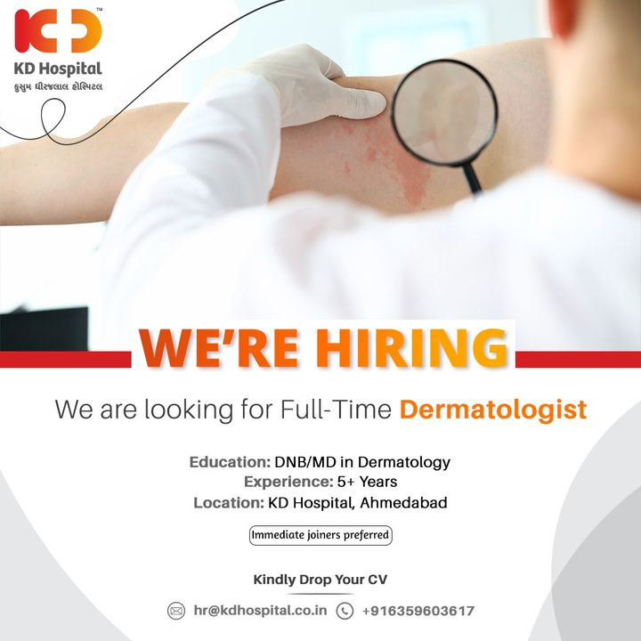 KD Hospital is looking for Full-time Dermatologist. Eligible and Interested Doctors can send their updated resume on hr@kdhospital.co.in .  #KDHospital #Hiring #Covid #Covid19 #WeAreHiring #Dermatologist #Dermat #jobs #Job #Leadership #HiringAlert #Connections #Therapeutics #goodhealth #pandemic #socialmedia #socialmediamarketing #digitalmarketing #wellness #wellnessthatworks #Ahmedabad #Gujarat #India