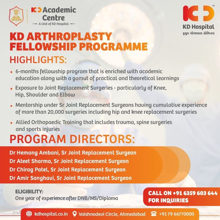 KD Academics is introducing KD Arthroplasty Fellowship Programme for Inspiring Orthopaedic Surgeons.  Click here to Apply https://forms.office.com/r/X0jXY5bGqH Email us at academics@kdhospital.co.in or call on +916359603644 for inquiries.  #KDAcademis #KDHospital #Academics #Admission #courses  #fellowship #program #Arthroplasty #dnb #diploma  #Connections #wellness #healthcare #medicalstudent #medicalschool #Ahmedabad #Gujarat #India