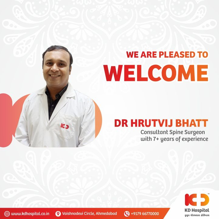 KD Hospital welcomes Dr. Hrutvij Bhatt  in our Department of Spine Surgery who is available Full-Time, having extensive experience in managing cases related to spine ailment. Call 079-66770000 to book an appointment for any spine related problems.  #KDHospital  #LumbarPain #ThoracicPain #SpinalDiseases #minimallyinvasivesurgery #SpinalDeformity  #spinesurgery #spine #spinesurgeon #scoliosis #spinehealth #backpain #surgeon #medicine #doctor #surgery  #spinalfusion  #doctors #ortopedia   #colunavertebral #backsurgery  #columnavertebral  #ortho #goodhealth #health  #fitness #healthyliving #patientscare #Ahmedabad #Gujarat
