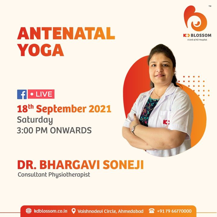 Learn breathing & relaxation techniques and about birth preparation. Find out more on Antenatal Yoga on Facebook Live by our Consultant Physiotherapist Dr Bhargavi Soneji from 03:00 PM onwards on 18/09/2021.  Join the session on our official Facebook page at https://www.facebook.com/KDHospitalOfficial/  #KDHospital #KDBlossom #Exercises #Pregnancy #MultiSpecialtyHospital #FacebookLive #worldphysiotherapyday #physiotherapy #physio #physicaltherapy #physiotherapist #rehab #rehabilitation #sportsphysio #physiotherapyawareness #physiotherapyday #callmethetherapist  #fitness #healing #Ahmedabad #Gujarat #India