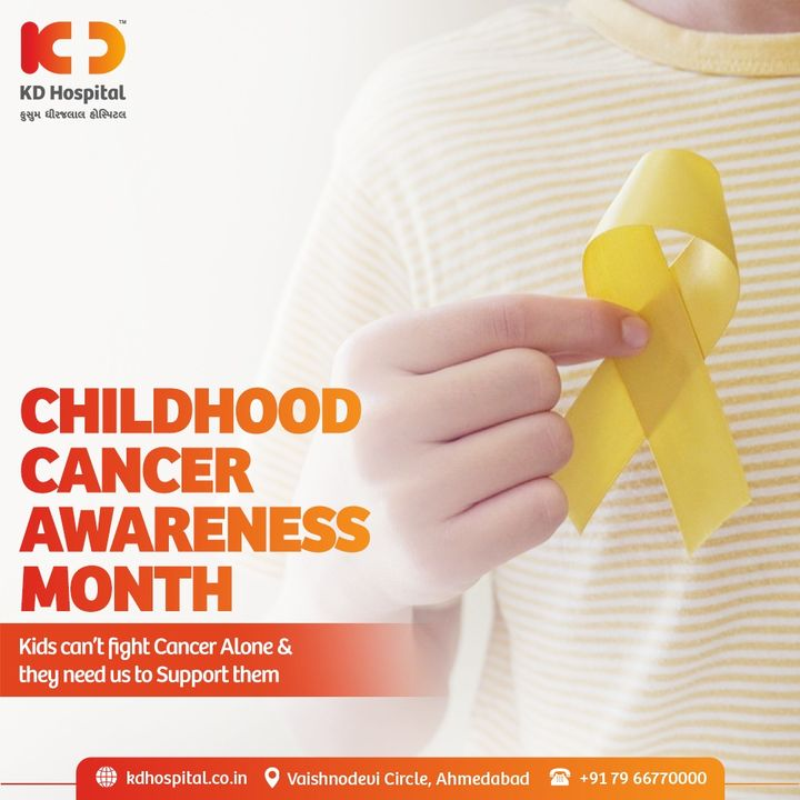 September is Childhood Cancer Awareness Month. Let's raise support, funding and awareness of childhood cancers for sufferers and families!  #KDHospital #ChildhoodCancer #Cancer #CancerAwareness #FightCancer #CCAM #Spetember #CancerTreatment #Doctors #Diagnosis #Therapeutics #goodhealth #soical #socialmediamarketing #digitalmarketing #wellness #wellnessthatworks #Ahmedabad #Gujarat