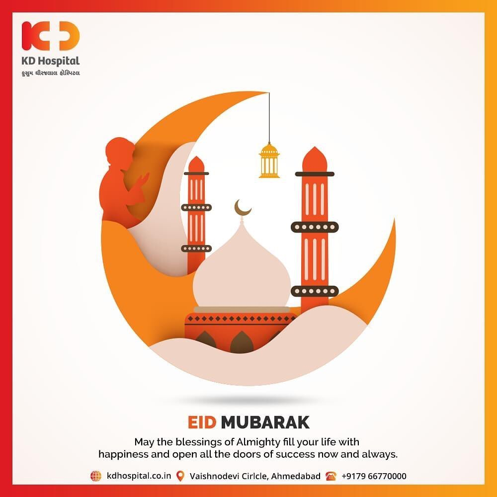 May the blessings of Almighty fill your life with happiness and open all the doors of success now and always.  #eidmubarak #KDHospital #goodhealth #health #wellness #fitness #healthiswealth #healthyliving #patientscare #Ahmedabad #Gujarat #India