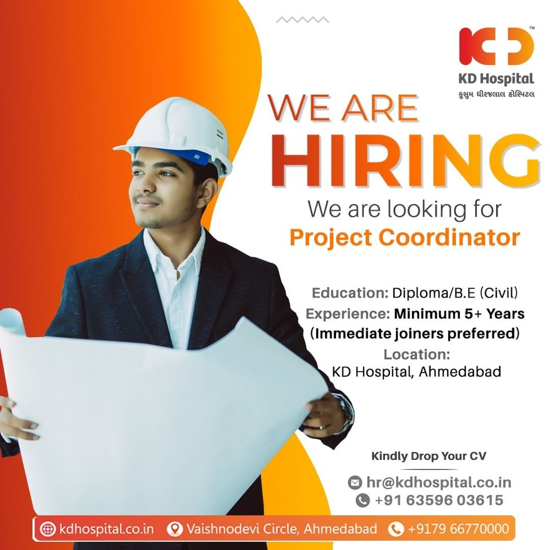 KD Hospital is looking for passionate candidates for Project Co-ordination. Eligible and interested candidates can call immediately on +916359603615 or can drop an updated CV. #KDHospital #Hiring #Covid #Covid19 #WeAreHiring #Engineer #civilconstruction #civilengineeringproject  #Diploma #civil #civilengineer #Leadership #HiringAlert #Connections #Therapeutics #goodhealth #pandemic #socialmedia #socialmediamarketing #digitalmarketing #wellness #wellnessthatworks #Ahmedabad #Gujarat #India