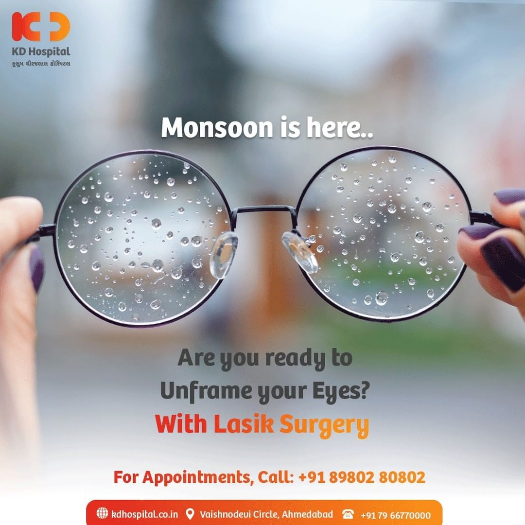 Don't let the monsoon ruin your vision while you are out. Get Lasik surgery at affordable prices at KD Hospital, the highest volume centre for Laser Vision Correction. Call +918980280802 to book your appointment for Free Lasik Eye Check-Up.   #KDHospital #Lasik #LasikSurgery #Ophthalmology #EyeCare #EyeSurgery #Safety #PatientSafety #SafetyComesFirst #SafetyFirst #SafetyMeasures #Diagnosis #Therapeutics #Awareness #wellness #goodhealth #wellnessthatworks #Nusring #NABHHospital #QualityCare #hospitals #healthcare #physicians #surgeon #Ahmedabad #Gujarat #India