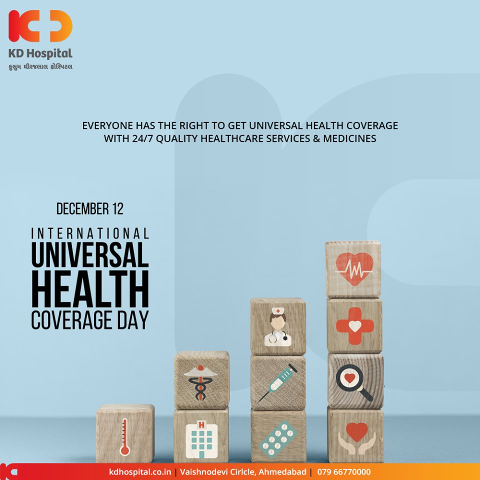 Everyone has the right to get universal health coverage with 24/7 quality healthcare services & medicines.  #InternationalUniversalHealthCoverageDay #HealthForAll #healthservices #KDHospital #GoodHealth #Ahmedabad #Gujarat #India https://t.co/s75ODoZS1i